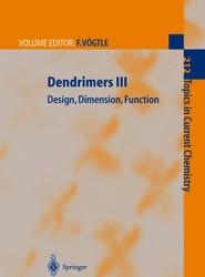 Dendrimers III