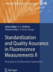 Standardization and Quality Assurance in Fluorescence Measurements II