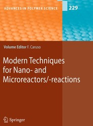Modern Techniques for Nano- and Microreactors/-reactions