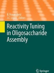 Reactivity Tuning in Oligosaccharide Assembly