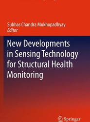 New Developments in Sensing Technology for Structural Health Monitoring