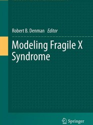 Modeling Fragile X Syndrome