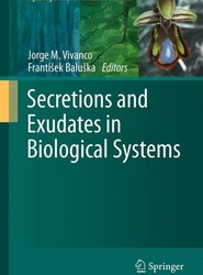 Secretions and Exudates in Biological Systems