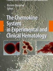 The Chemokine System in Experimental and Clinical Hematology