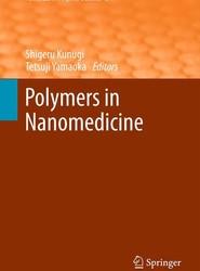 Polymers in Nanomedicine