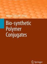 Bio-synthetic Polymer Conjugates