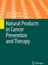 Natural Products in Cancer Prevention and Therapy