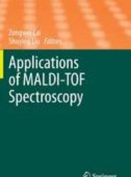 Applications of MALDI-TOF Spectroscopy