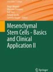 Mesenchymal Stem Cells -  Basics and Clinical Application II