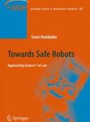 Towards Safe Robots