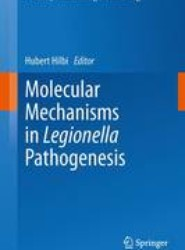 Molecular Mechanisms in Legionella Pathogenesis