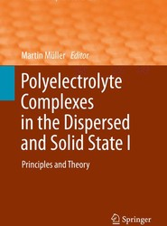 Polyelectrolyte Complexes in the Dispersed and Solid State I