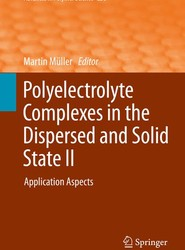 Polyelectrolyte Complexes in the Dispersed and Solid State II