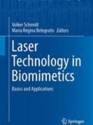 Laser Technology in Biomimetics