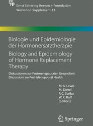 Biologie und Epidemiologie der Hormonersatztherapie - Biology and Epidemiology of Hormone Replacement Therapy