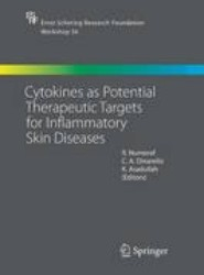 Cytokines as Potential Therapeutic Targets for Inflammatory Skin Diseases