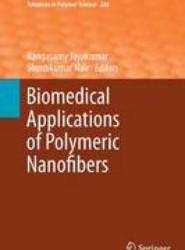 Biomedical Applications of Polymeric Nanofibers