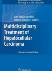Multidisciplinary Treatment of Hepatocellular Carcinoma