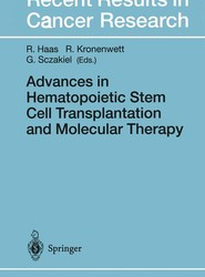 Advances in Hematopoietic Stem Cell Transplantation and Molecular Therapy