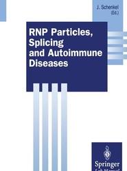 RNP Particles, Splicing and Autoimmune Diseases