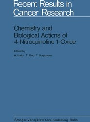 Chemistry and Biological Actions of 4-Nitroquinoline 1-Oxide