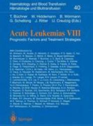Acute Leukemias VIII