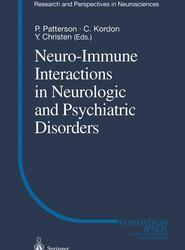 Neuro-Immune Interactions in Neurologic and Psychiatric Disorders