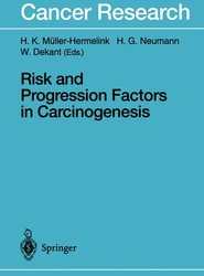 Risk and Progression Factors in Carcinogenesis