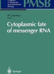 Cytoplasmic fate of messenger RNA