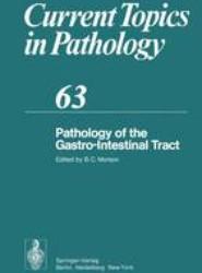 Pathology of the Gastro-Intestinal Tract