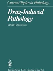 Drug-Induced Pathology
