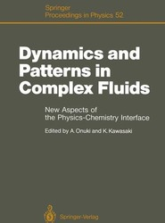 Dynamics and Patterns in Complex Fluids