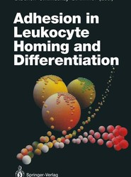 Adhesion in Leukocyte Homing and Differentiation