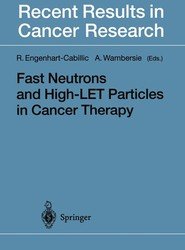 Fast Neutrons and High-LET Particles in Cancer Therapy