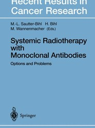 Systemic Radiotherapy with Monoclonal Antibodies