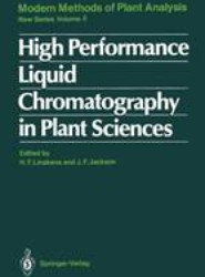 High Performance Liquid Chromatography in Plant Sciences