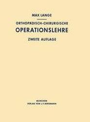 Orthopadisch-Chirurgische Operationslehre