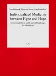 Individualized Medicine Between Hype and Hope