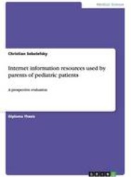 Internet Information Resources Used by Parents of Pediatric Patients