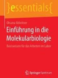 Einfuhrung in Die Molekularbiologie