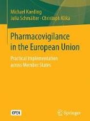 Pharmacovigilance in the European Union 2017