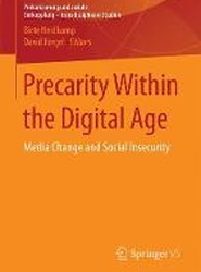 Precarity within the Digital Age