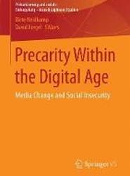 Precarity Within the Digital Age 2017