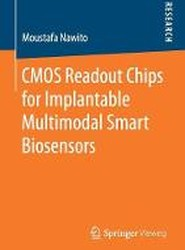 CMOS Readout Chips for Implantable Multimodal Smart Biosensors