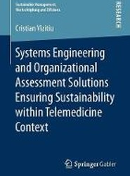 Systems Engineering and Organizational Assessment Solutions Ensuring Sustainability within Telemedicine Context