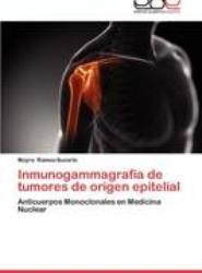 Inmunogammagrafia de Tumores de Origen Epitelial
