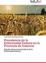 Prevalencia de La Enfermedad Celiaca En La Provincia de Valencia