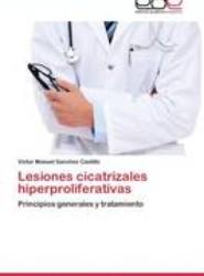 Lesiones Cicatrizales Hiperproliferativas