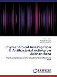 Phytochemical Investigation & Antibacterial Activity on Adenanthera