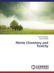 Nitrite Chemistry and Toxicity